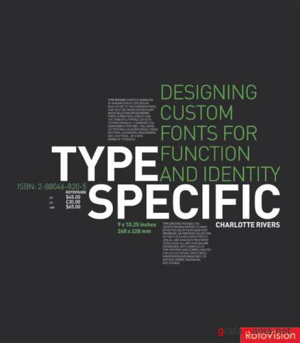 Type Specific. Designing Custom Fonts