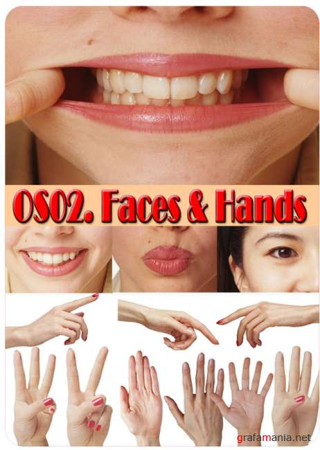 Faces & Hands (OS02)