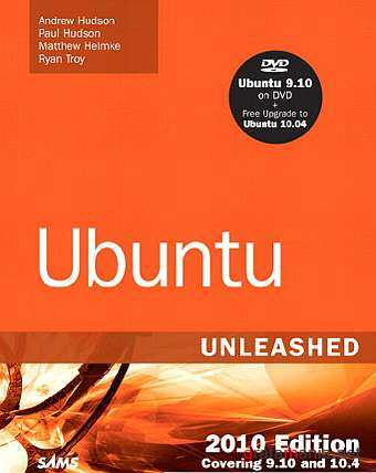 Ubuntu Unleashed 2010 Edition Covering 9.10 and 10.4, 5th Edition