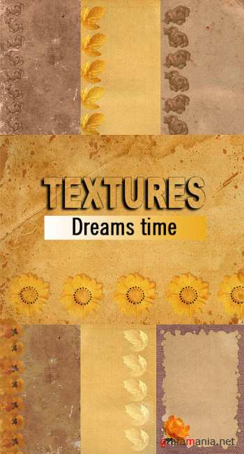 Textures - Dreams time