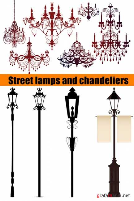 Street lamps and chandeliers