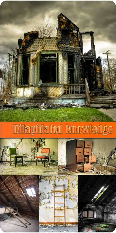 Dilapidated knowledge
