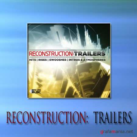 Music for AE WOM Reconstruction: Trailers