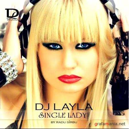 Dj Layla - Single Lady (2010)