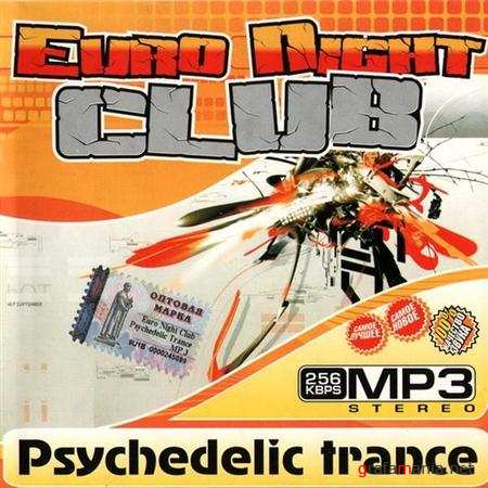 Euro Night Club - Psychedelic Trance (2010)