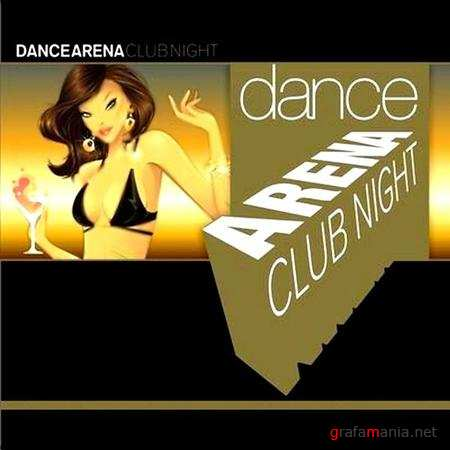 Dance Arena Club Night (2010)