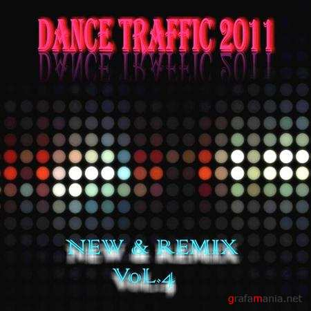 Dance Traffic New & Remix Vol.4 (2011)