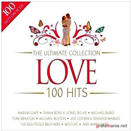 The Ultimate Collection - Love: 100 Hits [5CD Box Set] (2008)