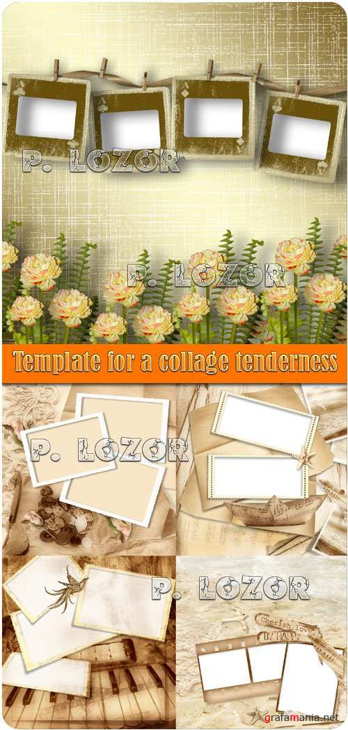 Template for a collage tenderness