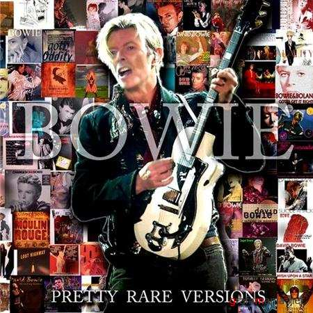 David Bowie - Pretty Rare Versions (2011)