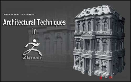 Architectural Techniques in ZBrush