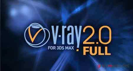 V-Ray 2.0 ��� 3 ds max 2009  32/64, 2010  32/64, 2011 32/64
