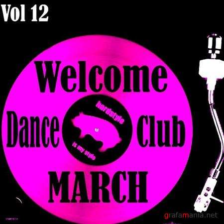 Welcome march dance club Vol.12 (2011)