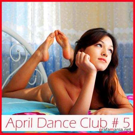 April dance club #5 (2011)