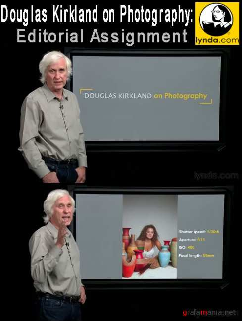 Lynda.com Douglas Kirkland on Photography: Editorial Assignment