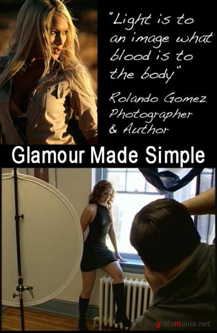 Glamour Made Simple with Rolando Gomez