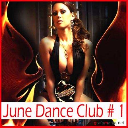 June Dance Club # 1 (2011)