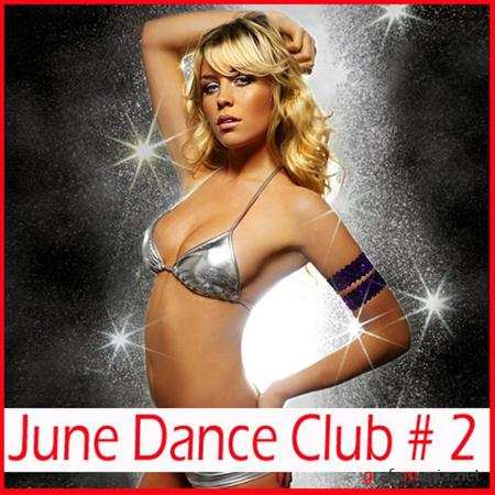 June Dance Club # 2 (2011)