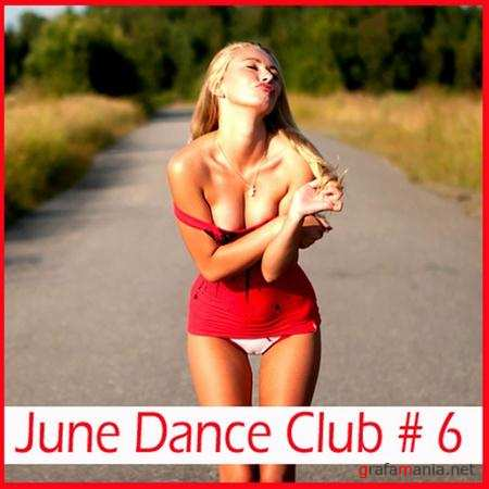 June Dance Club # 6 (2011)