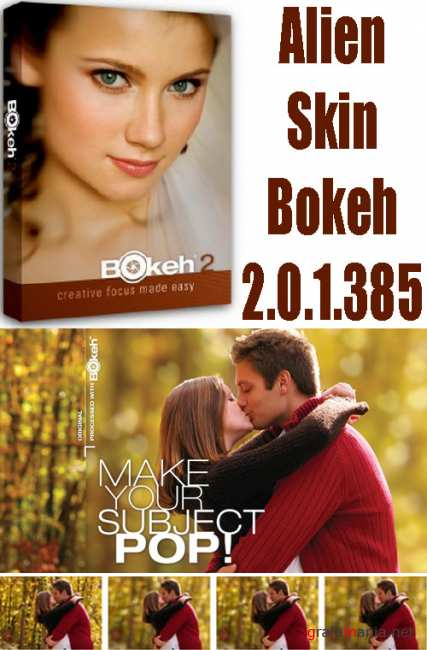 Alien Skin Bokeh 2.0.1.385 Standalone & Photoshop Plug-in