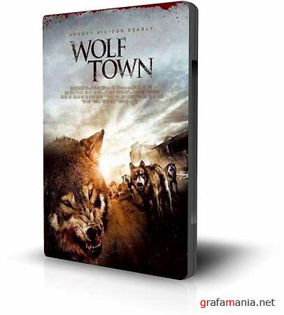 Город волков / Wolf Town (2010) DVDRip