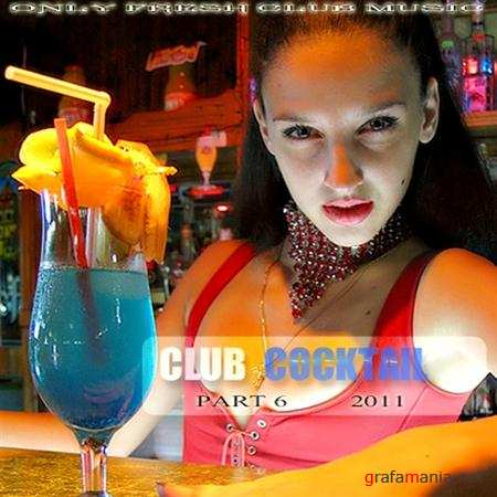 Club Cocktail Part 6 (2011)