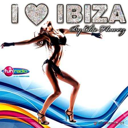 I Love Ibiza (By Chic Flowerz) (2011)
