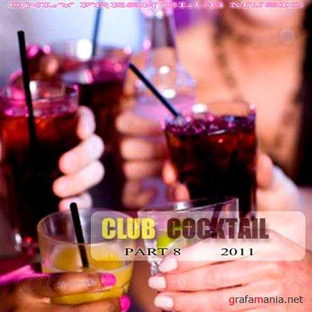 Club Cocktail part 8 (2011)