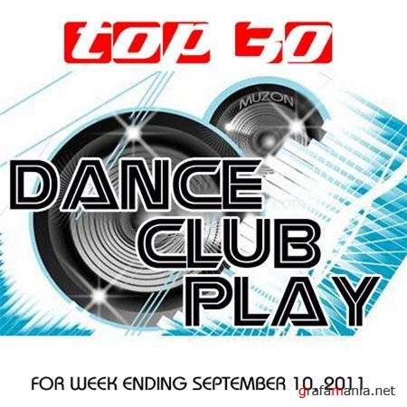Top 30 Dance Club Play (10.09.2011)