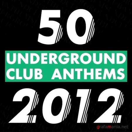 50 Underground Club Anthems (2012)