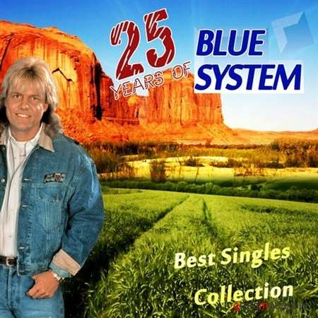 Blue System - Best Singles Collection (by DJ Modern Max) (2012)