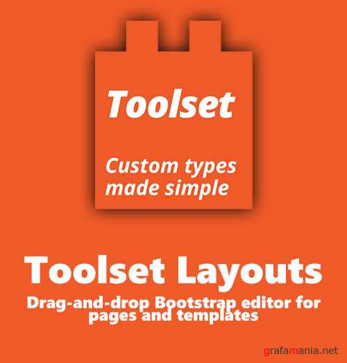 WP-Types - Toolset Layouts v1.9.3 - Drag-and-drop Bootstrap editor for pages and templates