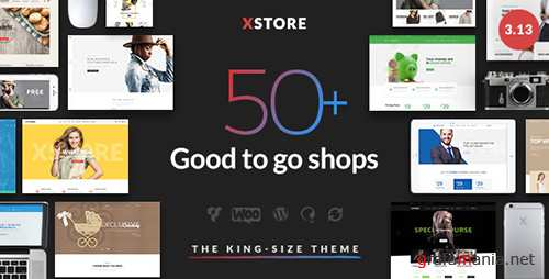 ThemeForest - XStore v3.13 - Responsive WooCommerce Theme - 15780546 - NULLED