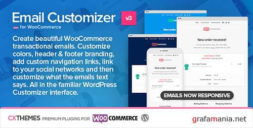CodeCanyon - Email Customizer for WooCommerce v3.09 - 8654473
