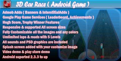 CodeCanyon - 3D Car Race v1.1 + Leaderboard + Achievement + Admob - 10007626