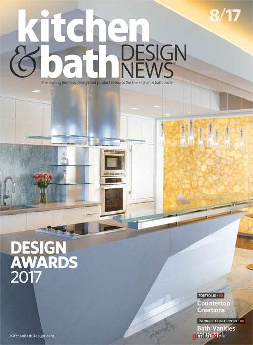Kitchen & Bath Design News - August 2017