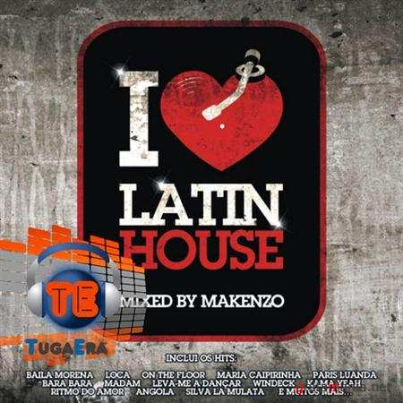I Love Latin House (2011)