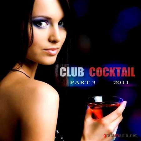 Club Cocktail part 3 (2011)